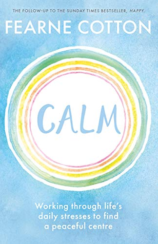 R.e.a.d Calm: Working through life's daily stresses to find a peaceful centre<br />[W.O.R.D]