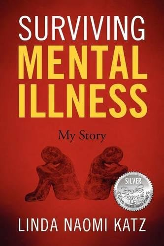 Book: Surviving Mental Illness - My Story by Linda Naomi Katz