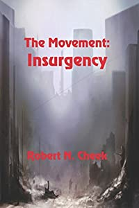 The Movement: Insurgency