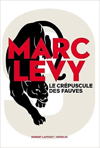 Marc Lévy – Le crépuscule des fauves 41uc434NMUL._SX336_BO1,204,203,200_