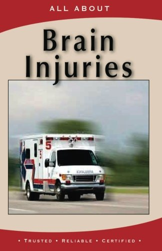 All About Brain Injuries (All About Books) PDF