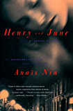 """Henry and June: From """"A Journal of Love"""" -The Unexpurgated Diary of Anaïs Nin (1931-1932)"""