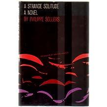 A Strange Solitude.