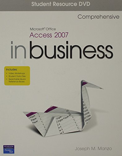 Microsoft Office Access 2007 In Business, Comprehensive 1/e Student Resource DVD