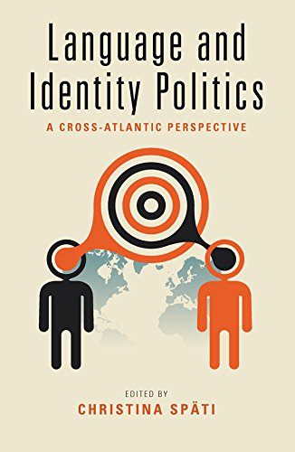 Language and Identity Politics: A Cross-Atlantic Perspective by Berghahn Books