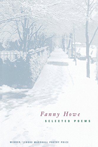 Selected Poems of Fanny Howe (New California Poetry)