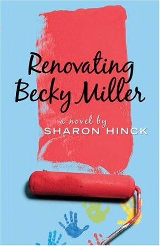 Renovating Becky Miller (Becky Miller, Book 2) ebook