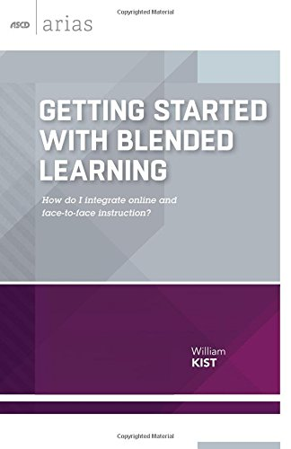 getting-started-with-blended-learning-how-do-i-integrate-online-and-face-to-face-instruction