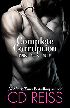 Complete Corruption: Spin, Ruin, Rule by [Reiss, CD]