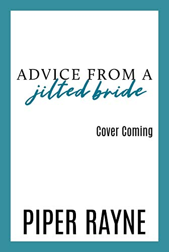 Advice From A Jilted Bride (The Baileys Book 2)