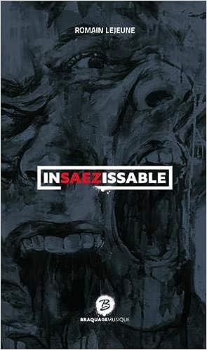 Insaezissable French Edition Lejeune Romain 9791094190043 Books