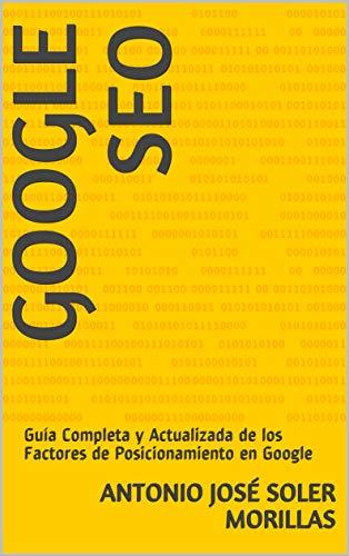 Amazon.com: GOOGLE SEO: Guía Completa y Actualizada de los ...