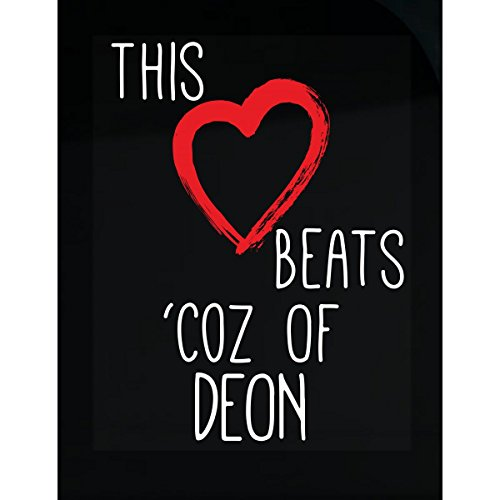 This Heart Beats Because Of Deon Valentines - Sticker