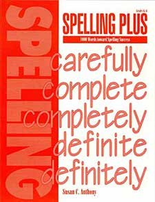 Spelling Plus:  1000 Words toward Spelling Success