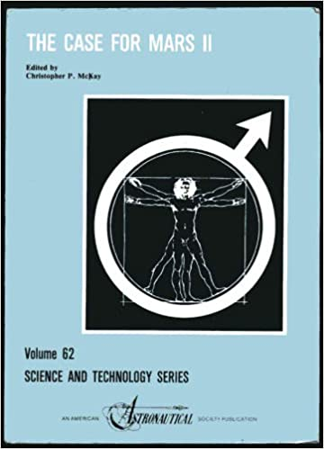 Case for Mars II: Proceedings of the Second Case for Mars