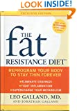 Fat Resistance Diet Reprogram Your Body to Stay Thin Forever