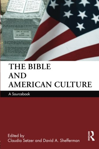 The Bible and American Culture: A Sourcebook