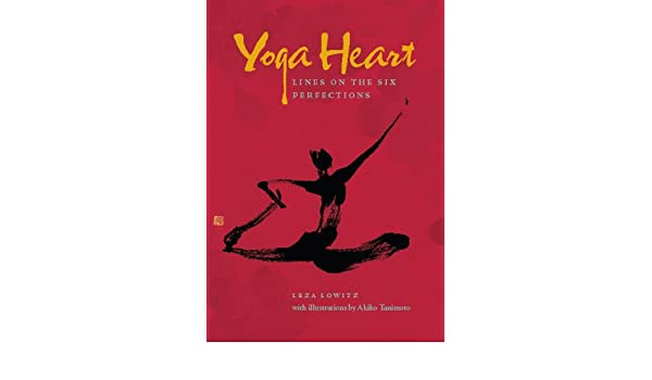 Yoga Heart: Lines on the Six Perfections (English Edition ...
