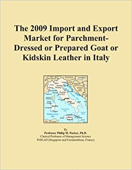 The 2009 Import and Export Market for Parchment-Dressed or Prepared Goat or Kidskin Leather in Italy