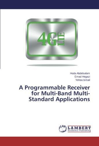 A Programmable Receiver for Multi-Band Multi-Standard Applications (Receivers Programmable)