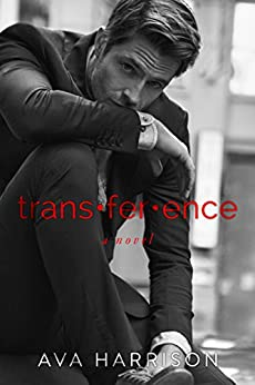 trans·fer·ence: a novel by [Harrison, Ava]