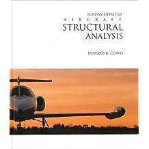 Fundamentals of Aircraft Structural Analysis