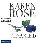 Todeskleid   Karen Rose