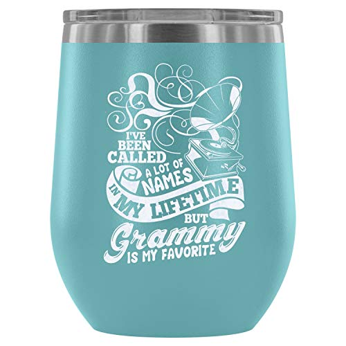 Mom Mug-Stainless Steel Tumbler Cup with Lids for Wine, I've Been Called A Lot Of Names In My Lifetime Wine Tumbler, Cool Grammy Vacuum Insulated Wine Tumbler (Wine Tumbler 12Oz - Light Blue)]()