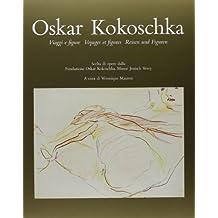 Oskar Kokoschka. Viaggi e figure. Scelta di opere dalla Fondazione O. Kokoschka, Museo Jenusch Vevea