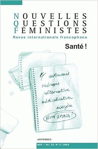 En ligne téléchargement gratuit Nouvelles questions féministes vol 25, n°2/2006 : santé ! pdf epub