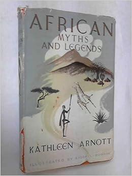 Book African Myths and Legends (Myths & Legends)
