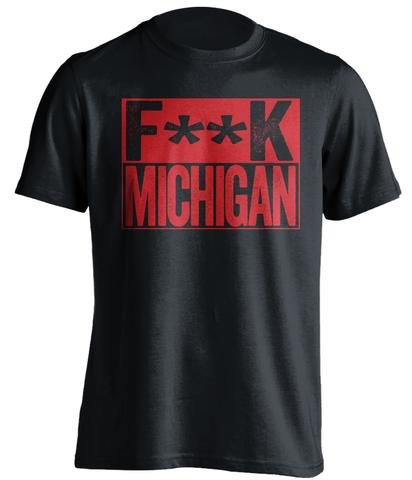 Fuck Michigan - Haters Gonna Hate Shirt Red and White Versions - Box Design - Black - Censored - Medium