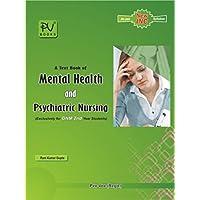 MENTAL HEALTH AND PSYCHIATRIC NURSING ( LATEST EDITION)