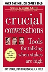 Crucial Conversations Publisher: McGraw-Hill 1st (first) edition Text Only Paperback