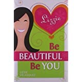 Be Beautiful, Be You ~ Lizzie Vel�squez