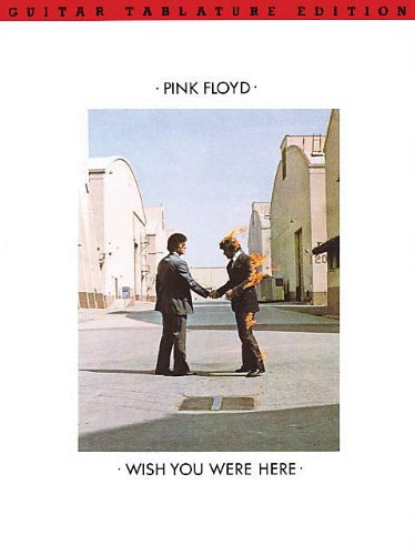 Pink Floyd - Wish You Were Here - Guitar TAB Songbook (Guitar Pink Floyd Tab Books)