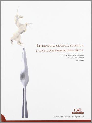 Descargar Libro Literatura Clásica, Estética Y Cine Contemporáneo: épica Desconocido