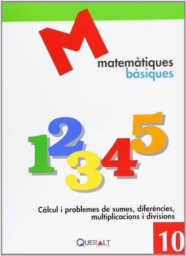 Descargar Libro Càlcul I Problemes De Sumes,diferències, Multiplicacions I Divisions Proyecte Educatiu El Far