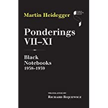 Ponderings VII–XI: Black Notebooks 1938–1939 (Studies in Continental Thought)