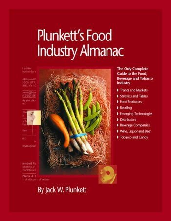 Plunkett's Food Industry Almanac 2008: Food Industry Market Research, Statistics, Trends & Leading Companies (Plunkett's Food Industry Almanac)