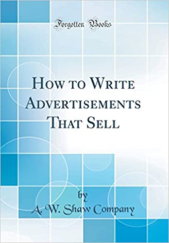How to Write Advertisements that Sell