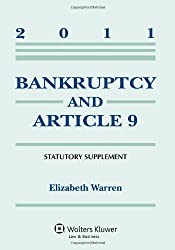 Bankruptcy & Article 9, 2011 Statutory Supplement