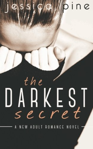 Download The Darkest Secret: A New Adult Romance Novel ebook