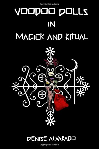 - Voodoo Dolls In Magick And Ritual