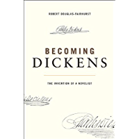 Becoming Dickens