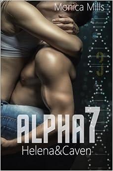 ALPHA7 - Helena and Caven: Volume 3