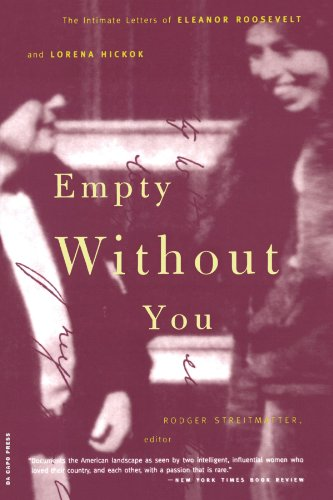 (Empty Without You: The Intimate Letters Of Eleanor Roosevelt And Lorena Hickok)