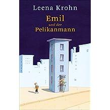 Emil und der Pelikanmann (German Edition)
