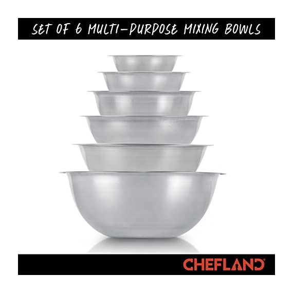 ChefLand Set of 6 Standard Weight Mixing Bowls, Stainless Steel, Mirror Finish, 0.75, 1.5, 3, 4, 5, and 8 Qt. (Mixing Bowl Set Of 6) 7 SET OF 6 ESSENTIAL SIZES - 0.75, 1.5, 3, 4, 5, and 8 Quart bowls ideal for whisking, mixing, marinating and serving. Prepare a light garnish or chop a colorful, healthy salad into the bowl of your choice and enjoy a sleek transition straight from the kitchen counter to charming serving. COMPACT STORAGE CAPABILITY - Who has space in their cupboards for loose bowls rolling around? ChefLand makes your life that bit more simple with these six, stackable, bowls that are easy to store and organize. With a lightweight, sleek and easy to use design, these bowls really do administer a professional result. STYLISH YET ROBUST - Designed with durable 18/8 stainless steel construction and finished with a reflective, mirrored exterior these bowls ensure both attractive presentation and high quality strength. A flat sturdy base and curved lip will optimize function, for a safe and sturdy mix or blend. ChefLand metal mixing bowls are rugged enough to stand up to everyday use without suffering any undue damage or wear and tear. Prepare and serve your dishes with pride, pleasure and confidence... Why not?
