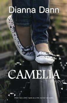Camelia by [Dann, Dianna]